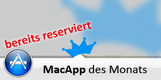 Bereits reserviert - MacApp des Monats