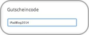 Eingabe Gutscheincode iPadBlog2014
