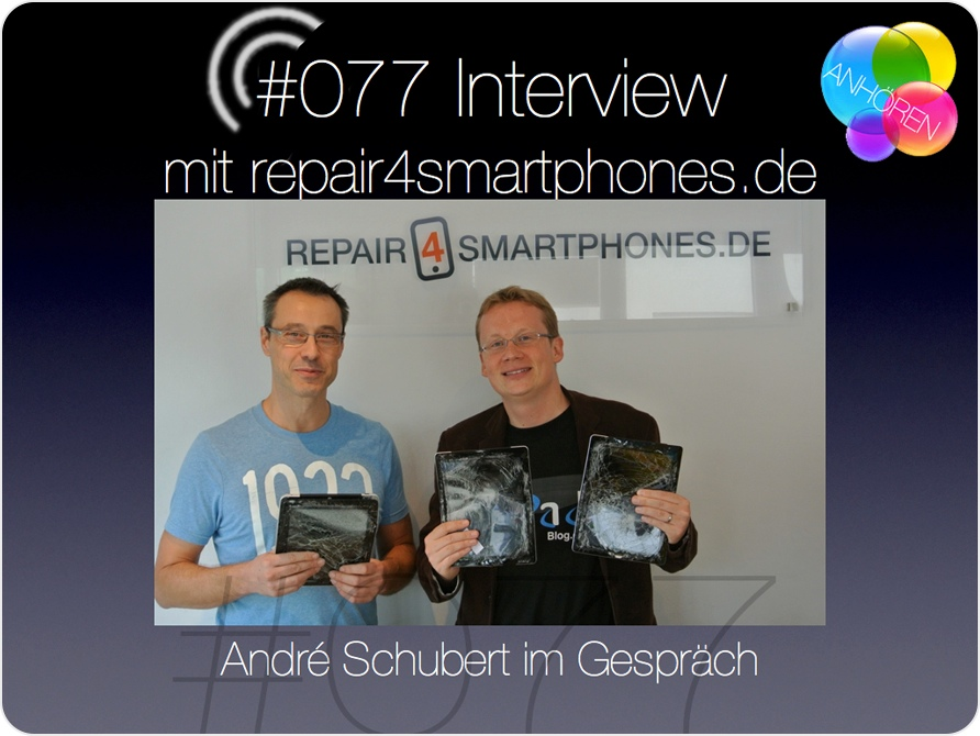 Titelbild zur 77. Audio Episode mit repair4smartphones.de