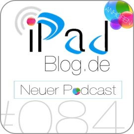 Podcast Teaser 084 des iPadBlog.de Podcasts