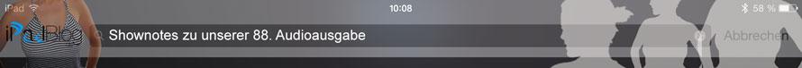 Beitrags-Header für 88. Audioausgabe des iPadBlog.de Podcasts