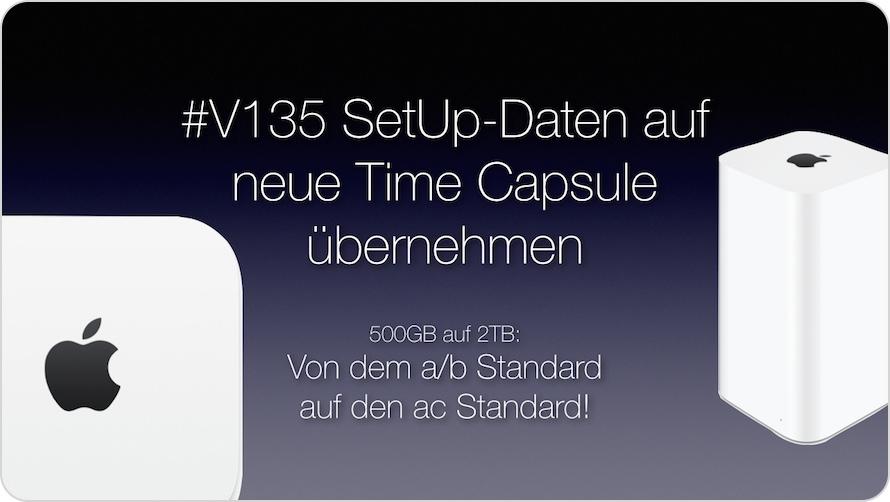 Teaserbanner zur Videoepisode V135 - Einrichtung einer neuen Time Capsule von Apple