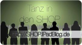Mit Kampagne Tanz in den Shop ist der neu eE-Commerce Bereich bei iPadBlog.de gestartet