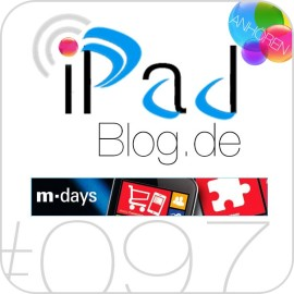 Podcast Beitragsbild zur 97. AudioEpisode – M-Days-Special