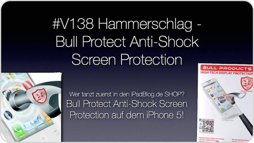 Titelbild zur ANTI-SHOCk Displayfolie von Bull Products in der 138. Videoepisode