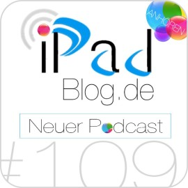 Teaserbild zur 109. Audio episode des iPadBlog.de Podcasts