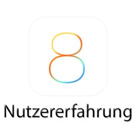 iOS-8-Nutzererfahrung