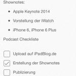 Daraufhin noch eine Checkliste was noch alles mit dem Podcast geschehen muss. Dafür wieder mit der Option aus Schritt 3 Checklistenkästchen einfügen.