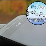 Musikproduktion und Hörgenuss mit dem HTC One mini 2