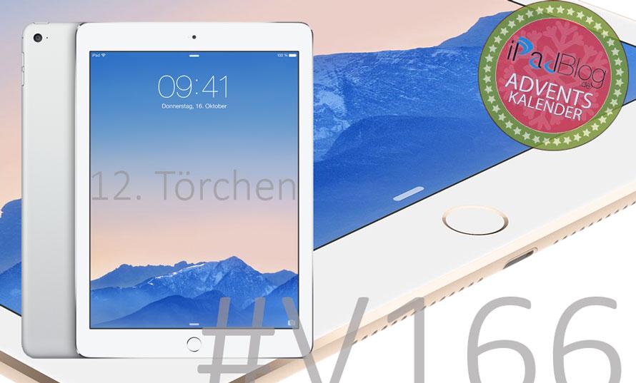 Beitragsteaser zum iPad Air 2 am 12. Dezember 2014 bei der Episode V166