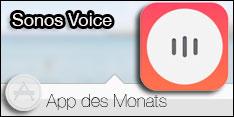 App des Monats März 2017 – Sonos Voice